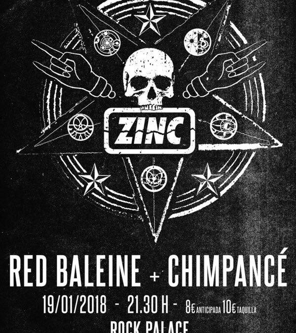 Red Baleine + Zinc + Chimpancé @ Rock Palace (Madrid)